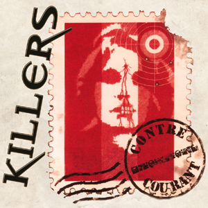 killers contre courant