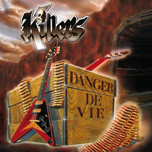 killers danger de vie